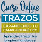 Curso Online: Trazos Expandiendo Tu Campo Energético