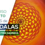 Mini Curso Gratuito: Trazos de Mandalas con Geometría Sagrada
